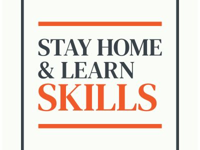 Stay home and lern skills